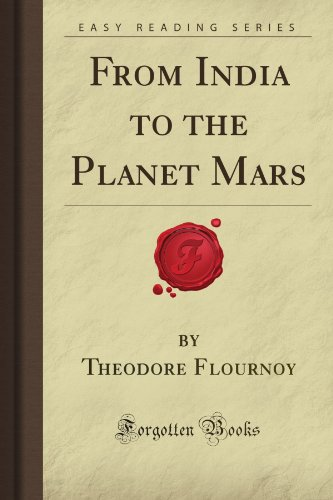 9781606802441: From India to the Planet Mars (Forgotten Books)