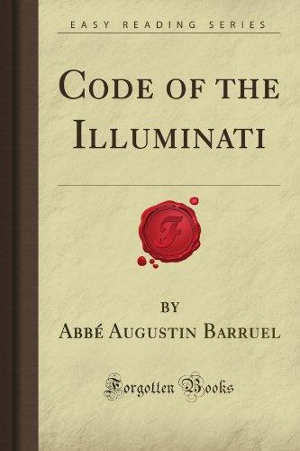 9781606802526: Code of the Illuminati (Forgotten Books)
