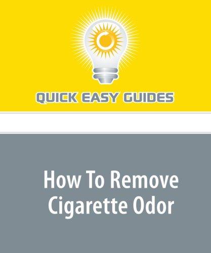 9781606803110: How To Remove Cigarette Odor