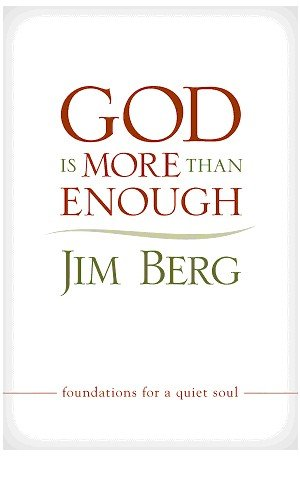 9781606820575: God is More Than Enough: Foundations for a Quiet Soul