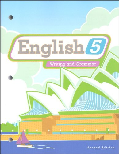 English 5, Writing And Grammar, Second Edition: Student Worktext (2010 Copyright): Eileen M Berry, ...