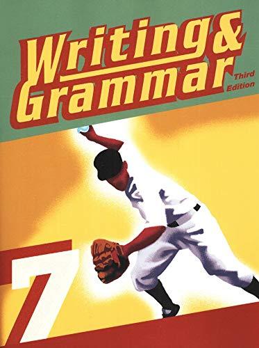 9781606821794: Writing & Grammar 7 for Christian Schools