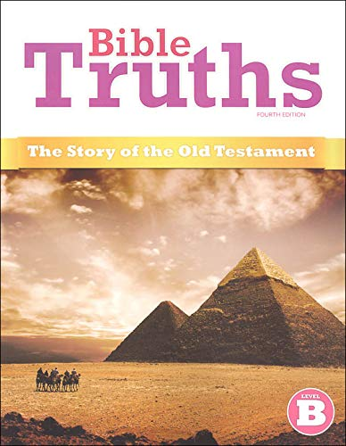 9781606822074: Bible Truths Level B Student Worktext Grade 8 4th Edition