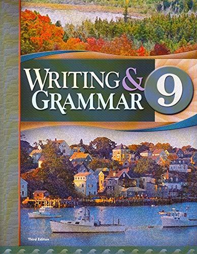 9781606822395: Writing & Grammar 9, 3rd Edition