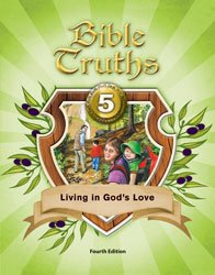 Bible Truths 5 Student Wktxt: 284547 4th Ed