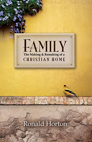 9781606828878: Family: The Making and Remaking of a Christian Home
