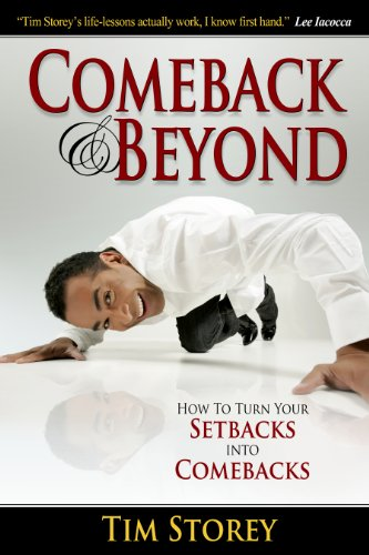 9781606830000: Comeback & Beyond: How to Turn Your Setback into Your Comeback