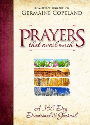 9781606830024: Prayers That Avail Much: A 365 Day Devotional & Journal