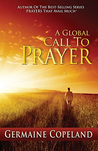 A Global Call to Prayer: Germaine Copeland