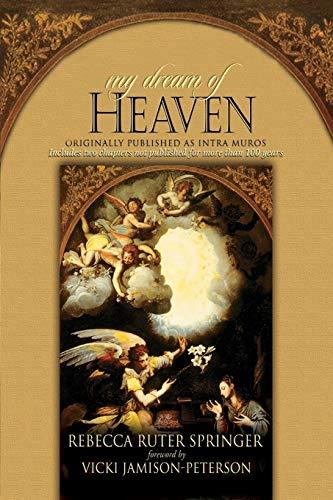 9781606830130: My Dream of Heaven
