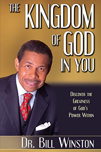 9781606830321: The Kingdom of God in You: Discover the Greatness of God's Power Within