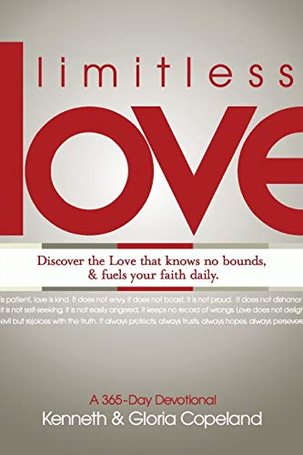 Limitless Love: A 365-Day Devotional: Copeland, Kenneth; Copeland, Gloria