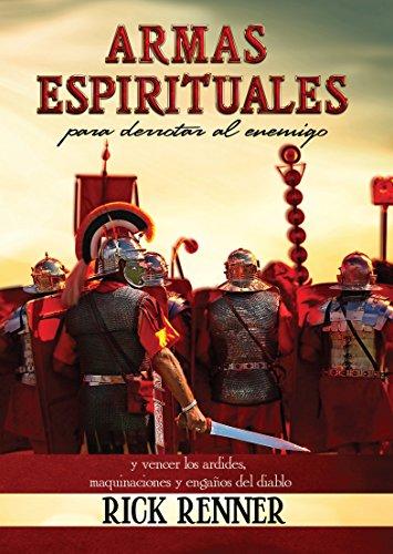 9781606839942: Armas Espirituales Para Derrotar Al Enemigo (Spiritual Weapons): Y Vencer Los Ardides, Maquinaciones y Engaos del Diablo