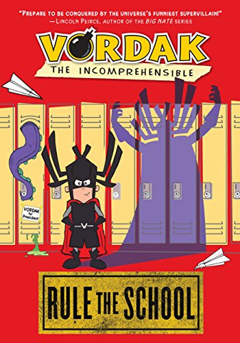 9781606840146: Vordak the Incomprehensible: Rule the School