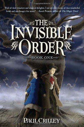 9781606840313: The Invisible Order, Book One: Rise of the Darklings