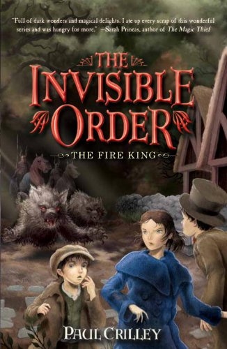 9781606840320: The Invisible Order: The Fire King