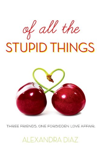 9781606840344: Of All the Stupid Things