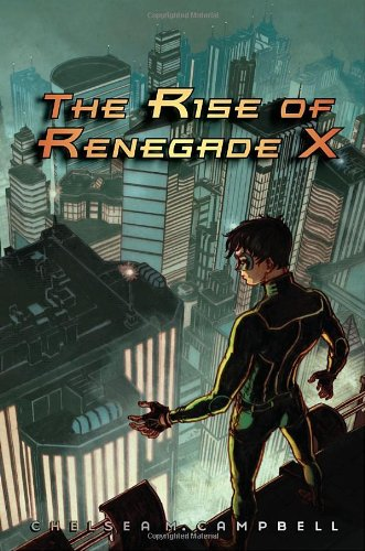 9781606840603: The Rise of Renegade X