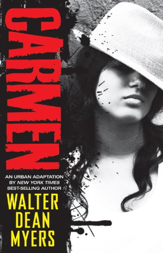 Carmen: An Urban Adaptation of the Opera (Signed): Myers, Walter Dean
