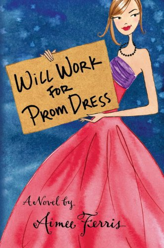 9781606841419: Will Work for Prom Dress