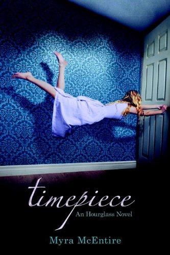 9781606841457: Timepiece: An Hourglass Novel