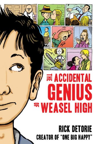 The Accidental Genius of Weasel High: Detorie, Rick