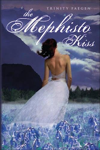 9781606841716: The Mephisto Kiss: The Mephisto Covenant Book 2 (The Redemption of Kyros)
