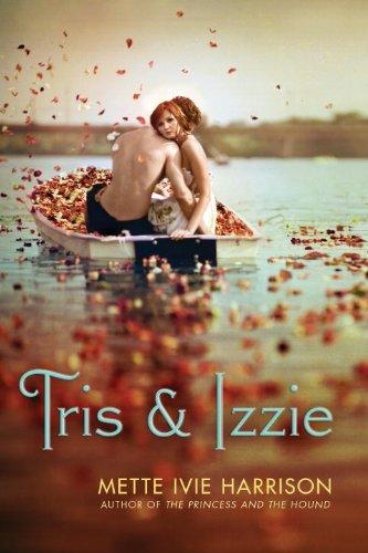 9781606841730: Tris & Izzie