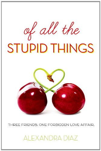 9781606841884: Of All the Stupid Things