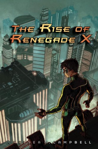9781606842164: The Rise of Renegade X