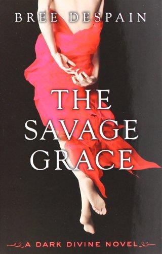 9781606842218: The Savage Grace: A Dark Divine Novel