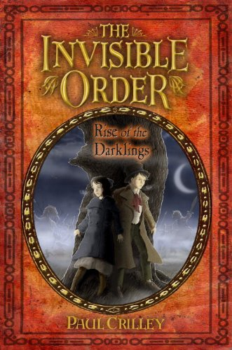 9781606842256: The Invisible Order, Book One: Rise of the Darklings