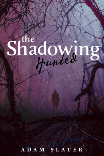 9781606842614: The Shadowing: Hunted