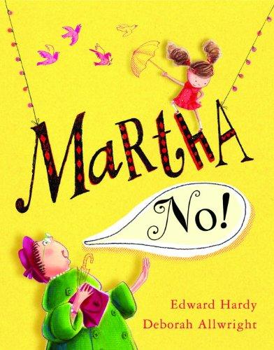 9781606842669: Martha, No!