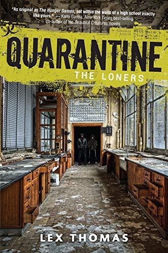 9781606843291: Quarantine: The Loners