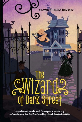 9781606843864: The Wizard of Dark Street: An Oona Crate Mystery