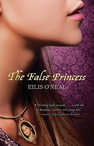 9781606843925: The False Princess