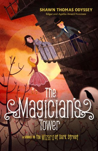 9781606844250: The Magician's Tower: A Sequel to the Wizard of Dark Street (Oona Grate Mysteries)