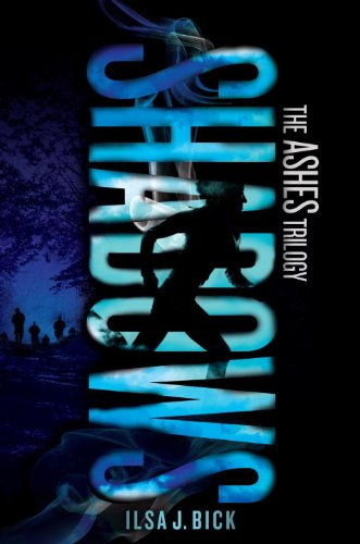 Ashes 2. Shadows: The Ashes Trilogy: Bick, Ilsa J.