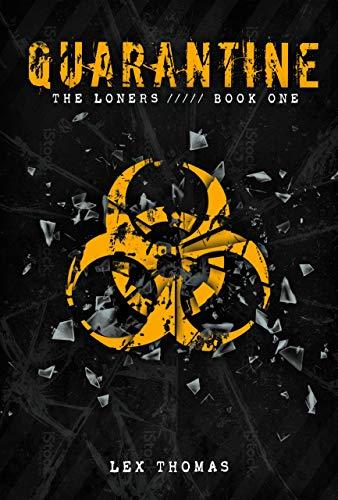 9781606844380: Quarantine: The Loners