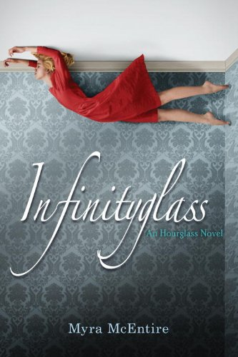 Infinityglass: An Hourglass Novel: McEntire, Myra
