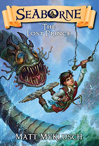 9781606845257: Seaborne #1: The Lost Prince