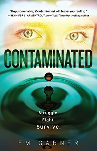 9781606845424: Contaminated