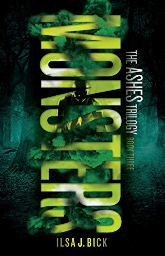 9781606845448: Monsters: The Ashes Trilogy