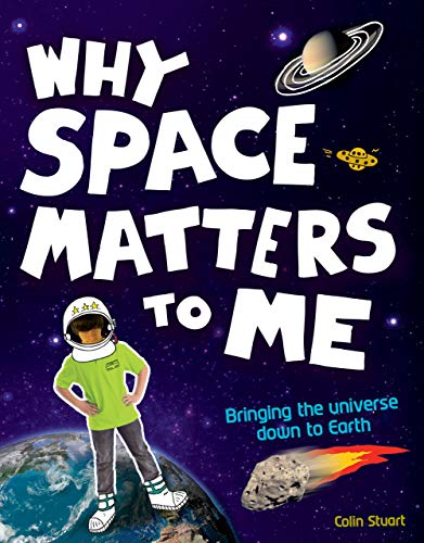 Why Space Matters to Me: Stuart, Colin