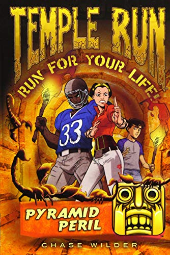 Temple Run Book Four Run for Your Life: Pyramid Peril (Temple Run: Run for Your Life!): Chase ...