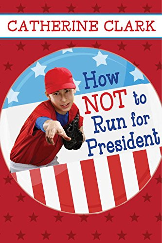9781606846186: How Not to Run for President