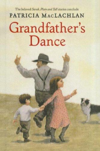 9781606860007: Grandfather's Dance (Sarah, Plain and Tall Saga (Prebound))