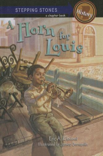 9781606860038: A Horn for Louis (Stepping Stone Chapter Books)