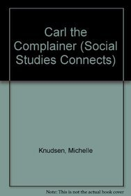 9781606860090: Carl the Complainer (Social Studies Connects)